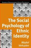 The Social Psychology of Ethnic Identity 9781841695327