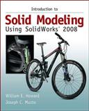 Introduction to Solid Modeling Using Solidworks 2008 9780073375335