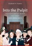 Into the Pulpit 1st Edition
