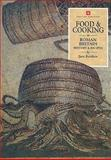 Food and Cooking in Roman Britain 9781850745341