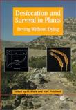 Desiccation and Survival in Plants 9780851995342