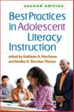 Best Practices in Adolescent Literacy Instruction, Second Edition 2nd Edition