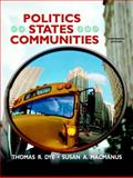 Politics in States and Communities 13th Edition