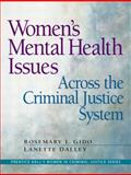 Women's Mental Health Issues Across the Criminal Justice System 9780132435352