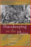 Peacekeeping on the Plains 9780826215352