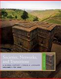 Societies, Networks, and Transitions - To 1500 2nd Edition