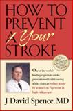 How to Prevent Your Stroke 9780826515360