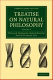 Treatise on Natural Philosophy 9781108005364