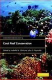 Coral Reef Conservation 9780521855365