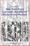 Review of New York State Low-Level Radioactive Waste Siting Process 9780309055390