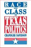 Race and Class in Texas Politics 9780691025391