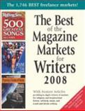 The Best of the Magazine Markets for Writers 2008 9781889715391