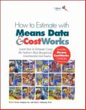How to Estimate with Means Data and Cost Works 9780876295397