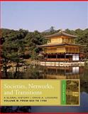 Societies, Networks, and Transitions - From 600 to 1750 2nd Edition
