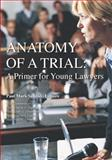 Anatomy of a Trial 9780981915401