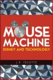 The Mouse Machine 9780252075407