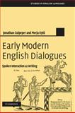 Early Modern English Dialogues 9780521835411