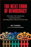 The Next Form of Democracy 9780826515414