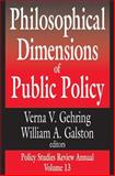 Philosophical Dimensions of Public Policy 9780765805416