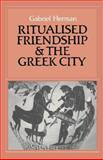 Ritualised Friendship and the Greek State 9780521325417