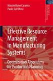 Effective Resource Management in Manufacturing Systems 9781849965422