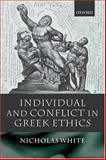 Individual and Conflict in Greek Ethics 9780199275427