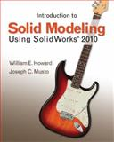 Introduction to Solid Modeling Using SolidWorks 2010 9780073375434