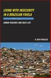 Living with Insecurity in a Brazilian Favela