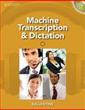 Machine Transcription and Dictation (with CD-ROM) 6th Edition