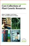 Core Collections of Plant Genetic Resources 9780471955450