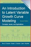 An Introduction to Latent Variable Growth Curve Modeling 9780805855463