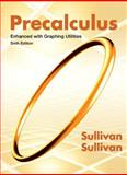 Precalculus Enhanced with Graphing Utilities 6th Edition