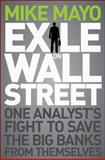 Exile on Wall Street 1st Edition