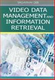 Video Data Management and Information Retrieval 9781591405467