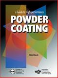 A Guide to High-Performance Powder Coating 9780872635470