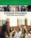 Criminal Procedure for the Criminal Justice Professional 10th Edition