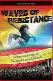 Waves of Resistance 9780824835477