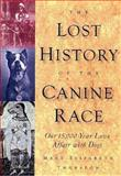 The Lost History of the Canine Race 9780836205480