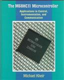 The M68HC11 Microcontroller 9780132055505