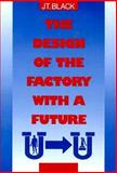 The Design of the Factory with a Future 9780070055506