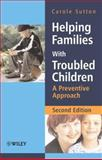 Helping Families with Troubled Children 9780470015506