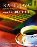 Rapid Java Application Development Using Jbuilder 4/5/6 9780130665508