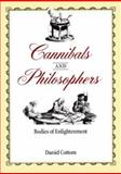 Cannibals and Philosophers 9780801865510