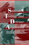 Statistics, Testing, and Defense Acquisition 9780309065511