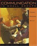 Communication in Small Groups 6th Edition