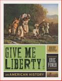 Give Me Liberty! 3rd Edition