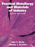 Practical Metallurgy and Materials of Industry 9780136245520