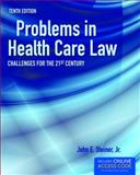 Problems in Health Care Law 10th Edition