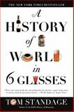 A History of the World in 6 Glasses 9780802715524