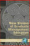 New Visions of Graduate Management Education 9781593115531